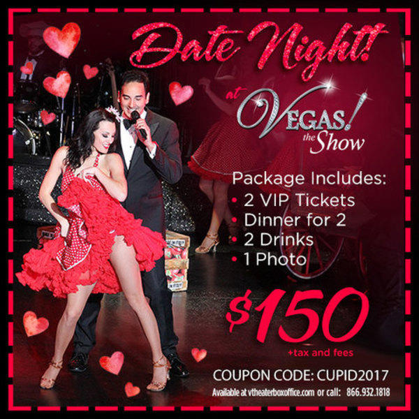 VEGAS! THE SHOW Valentine's Day Packages $150 image